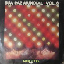 Sua Paz Mundial Volume 6 Lp Vários Artistas 1977 Stereo
