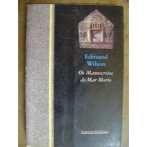 Os Manuscritos Do Mar Morto Edmund Wilson