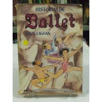 Histórias De Ballet - Luiza Lagoas