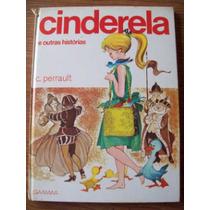 Cinderela E Outras Histórias Edição Ilustrada Brg