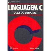 Linguagem C Guia Do Usuário Herbert Schidt Mcgraw Hill
