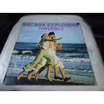 Lp - Decada Explosiva Romantica (a2)