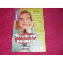 Livro - Meu Primeiro Amor Callie West Frete Gratis