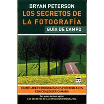 Los Secretos De La Fotografia De Campo