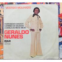 Geraldo Nunes Vestido Molhado - Compacto Vinil Rca Victor