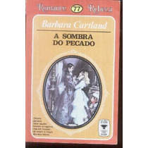 A Sombra Do Pecado - Barbara Cartland