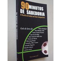 Livro Futebol 90 Minutos De Sabedoria