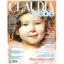 Revista Claudia Bebê - Como Foi Meu Parto/ Peso Ideal A Jato
