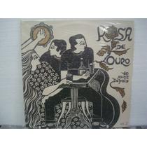 Rosa De Ouro - 10 Anos Depois / Vol.2 -lp Nacional C/encarte