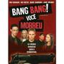 Dvd Original Do Filme Bang Bang! Você Morreu (ben Foster)