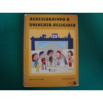 Cx6a 25 Livro Religião Redescobrindo O Universo Religioso