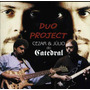 Duo Project - Cezar & Julio Do Catedral - Raridade - Cd - Mk