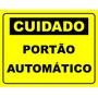 Placa Cuidado Portao Automatico