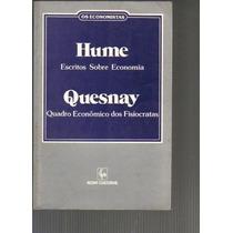 Coleção Os Economistas - Hume, Quesnay