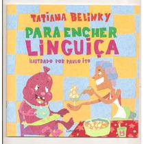 Para Encher Linguiça - Tatiana Belinky (novo, Infantil)