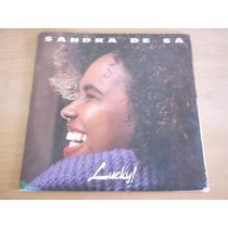 Lp Sandra De Sá: Lucky!