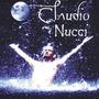 Cd Claudio Nucci - Casa Da Lua Cheia - Novo - Lacrado