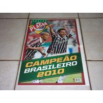 Revista Poster Fluminense Campeão Brasileiro 2010 - Placar