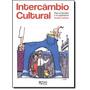Livro Intercâmbio Cultural (andréa Sebben) *black Friday