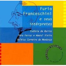 Cd Furio Franceschini E Seus Interpretes Serie Itaú Cultural