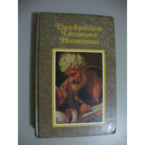 Enciclopédia De Literatura E Humanismo Volume 1