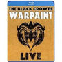 Bluray The Black Crowes - Warpaint Live ( Lacrado )