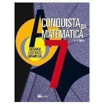 A Conquista Da Matemática - 7º Ano - 6ª Série Sa
