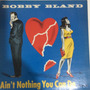 Lp Bobby Bland - Ain´t Nothing You Can Do