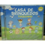 Dance Pop Infantil Cd Toquinho Casa De Brinquedos Original