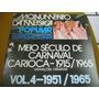 Lp Meio Seculo Carnaval Carioca-vol 4-1915-1965-ze Zilda 6
