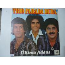 Disco De Vinil Lp Trio Parada Dura Último Adeus Lindoooooooo
