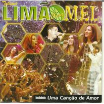 Limão Com Mel Ao Vivo - Music Hall Recife Uma Canção De Amor