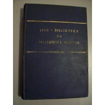 Livro Biblioteca Da Matemática Moderna - 1968