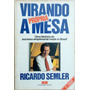 Virando A Própria Mesa Ricardo Semler