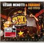 César Menotti & Fabiano Ao Vivo Voz Do Coração Cd