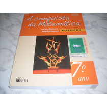 A Conquista Da Matemática- 7º Ano- José Ruy Giovanni Jr.