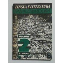 Livro: Língua E Literatura - Faraco & Moura - Vol 2