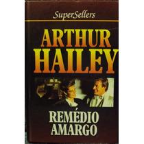 Lv.remédio Amargo Arthur Hailey(frete Grátis)