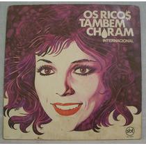 Lp Novela Os Ricos Também Choram - Internacional - Sbt -1982