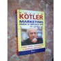Marketing Para O Século 21, Philip Kotler