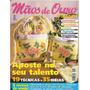 Revista Mãos De Ouro Artesanato - Aposte No Seu Talento