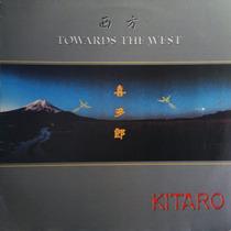 Lp Vinil - Kitaro - Towards The West