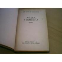 Arara Vermelha - José Mauro De Vasconcelos -1953, Bom Estado