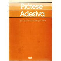 128 Lvs- Livro 1986 Prótese Adesiva João Gomes Adolfo Cabral