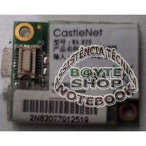 Conector Placa Modem Notebook Cce Win J48a 76g060820-00
