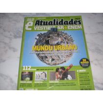 Guia Do Estudante Atualidades Vestibular+ Enem Editora Abril