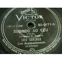 78 Rpm Luiz Gonzaga Subindo Ao Céu - Fuga Da Africa