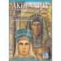 Akhenaton A Revolução Espiritual Do Antigo Egito/trilogia V1