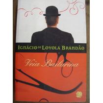Veia Bailarina , Ignácio De Loyola Brandão