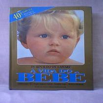Livro - A Vida Do Bebe